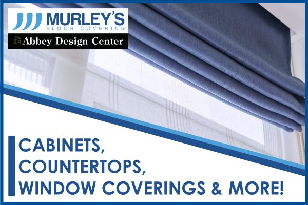 Cabinets, countertops, window coverings and more at Murley's Floor Covering