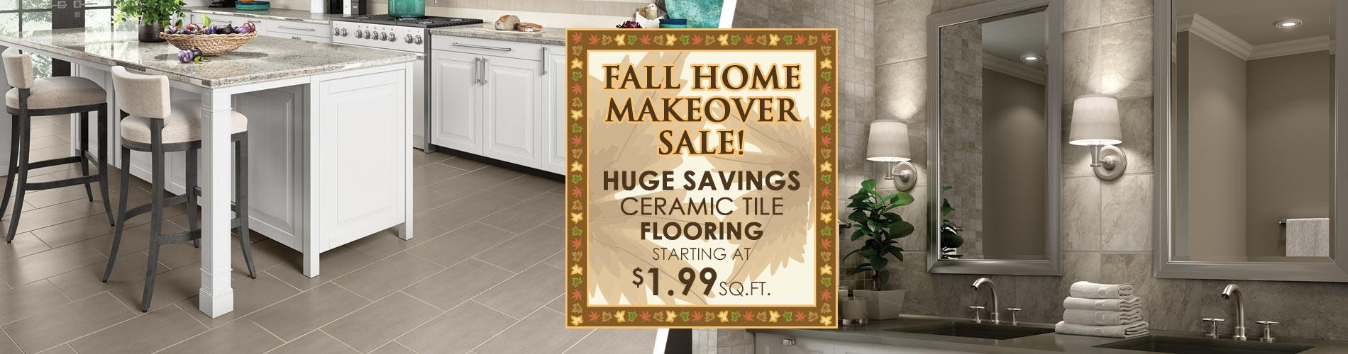 Fall Home Makeover Sale! Huge Savings - Ceramic Tile Flooring - Starting at $1.99 SQ. FT. at Murley's Floor Covering LLC!